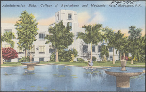 Administration bldg., College of Agriculture and Mechanic Arts, Mayaguez, P. R.
