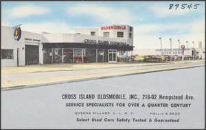 Cross Island Oldsmobile Inc. 216-02 Hempstead Ave. Service specialists for over a quarter century, Queens Village, L. I., N. Y. Select used cars safely tested & guaranteed