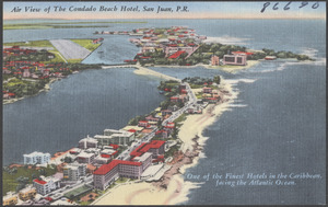 Air view of the Condado Beach Hotel, San Juan, P. R. One of the finest hotels in the Caribbean facing the Atlantic Ocean
