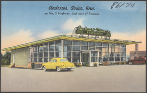 Andrew's Drive Inn. on No. 2 highway, just east of Toronto