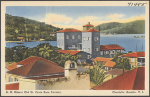 A. H. Riise's Old St. Croix Rum factory, Charlotte Amalie, V. I.