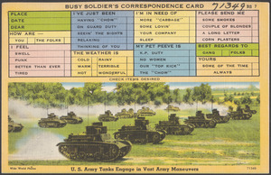 Busy soldier's correspondence card. U. S. Army tanks engage in vast army maneuvers