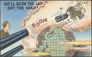 We'll blow the Jap off the map!