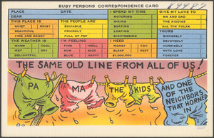 Busy persons correspondence card. The same old line from all of us! Pa, ma, the kids, and one of the neighbors that horned in