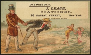 One price only. J. Leach. Stationer, 86 Nassau Street, New York. (Three doors from Fulton.)