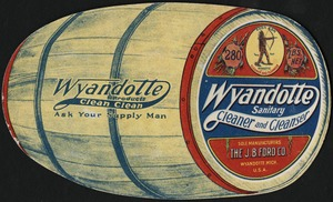 Wyandotte products clean clean. Ask your supply man. Wyandotte Sanitary Cleaner and Cleanser