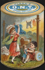 Clark's O. N. T. Spool Cotton. Across the line, from pole to pole, the children's clothes depend upon it.