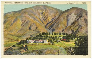 Arrowhead Hot Springs Hotel, San Bernardino, California