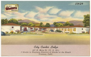 City Center Lodge, 837 E. Meta St. (U. S. 101), 3 blocks to Business District--2 blocks to the Beach, Ventura, Calif.