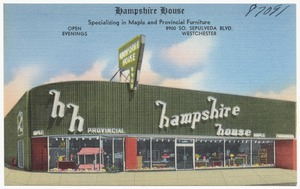 Hampshire House, Specializing in Maple and Provincial Furniture, 8900 So. Sepulveda Blvd., Westchester