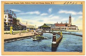 Casino and Wesley Lake, Asbury Park and Ocean Grove, N. J.