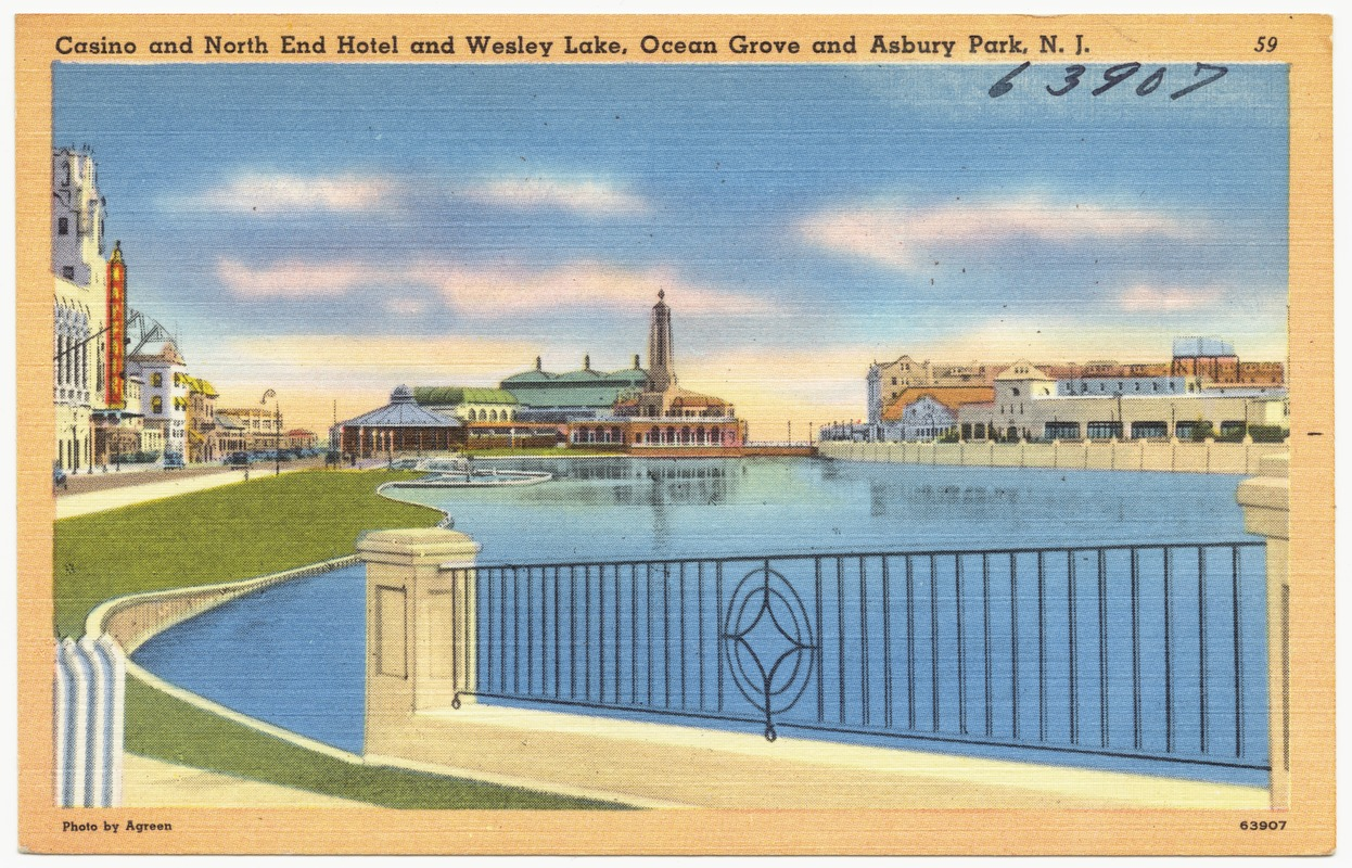Casino and North End Hotel and Wesley Lake, Ocean Grove and Asbury Park, N. J.