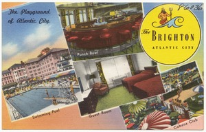 The Brighton, Atlantic City, the playground of Atlantic City