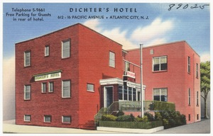 Dichter's Hotel, 612-616 Pacific Avenue, Atlantic City, N.J.