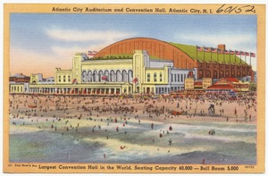 Atlantic City Auditorium and Convention Hall, Atlantic City, N. J., largest convention hall in the world, seating capacity 40,000 -- ball room 5,000