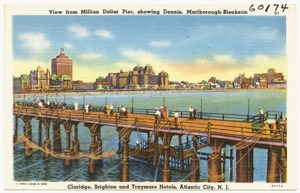 View from Million Dollar Pier, showing Dennis, Marlborough-Blenheim, Claridge, Brighton and Traymore Hotels, Atlantic City, N. J.