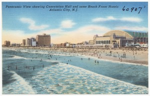 Panoramic view showing convention hall and some beach front hotels, Atlantic City, N.J.