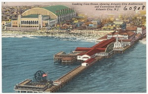 Looking from ocean, showing Atlantic City Auditorium and Convention Hall, Atlantic City, N. J.