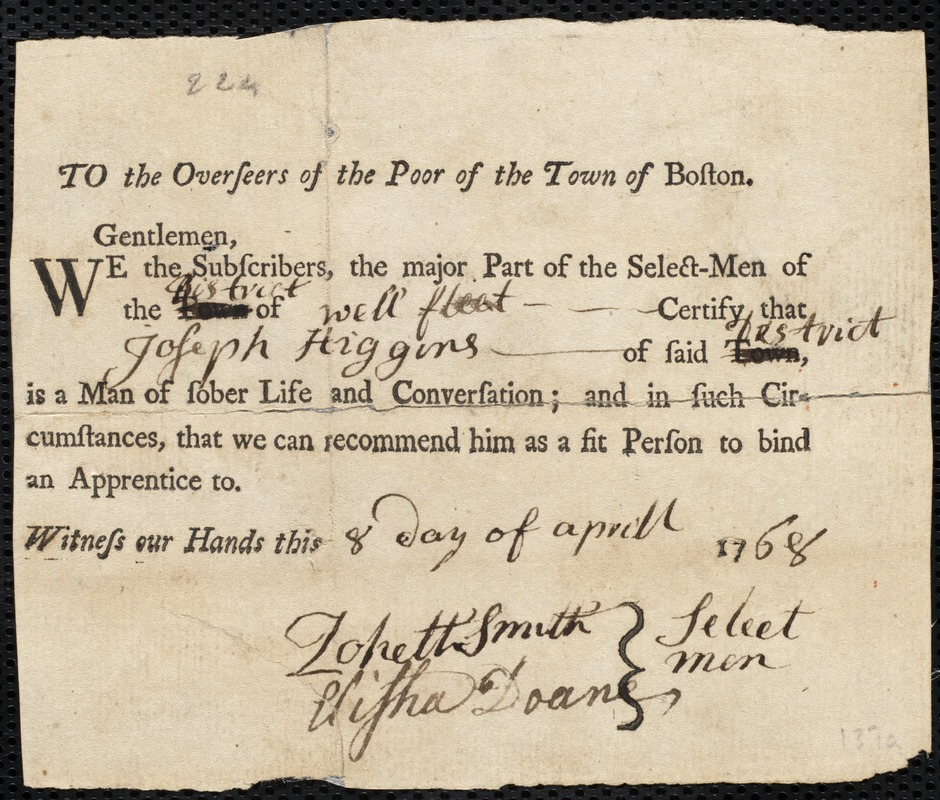 Document of indenture: Servant: Gary [Gray], Joseph. Master: Higgins, Joseph. Town of Master: Wellfleet. Selectmen of the town of Wellfleet autograph document signed to the Overseers of the Poor of the town of Boston: Endorsement Certificate for for Joseph Higgins.
