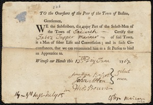 Document of indenture: Servant: Bellman, Tamar. Master: Tupper, Jabez. Town of Master: Sandwich. Selectmen of the town of Sandwich autograph document signed to the Overseers of the Poor of the town of Boston: Endorsement Certificate for for Jabez Tupper.