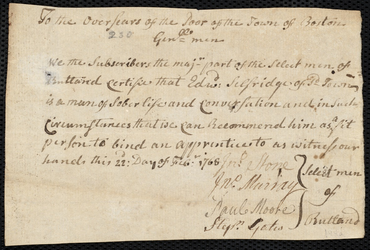 Document of indenture: Servant: Kelly, Edward. Master: Selfridge, Edward. Town of Master: Rutland. Selectmen of the town of Rutland autograph document signed to the Overseers of the Poor of the town of Boston: Endorsement Certificate for Edward Selfridge.