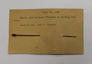 Needle used by Laura Bridgman for knitting lace