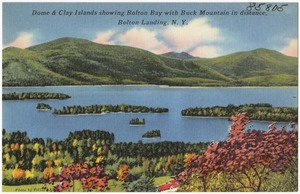 Dome & Clay Islands showing Bolton Bay with Buck Mountain in distance, Bolton Landing, N. Y.