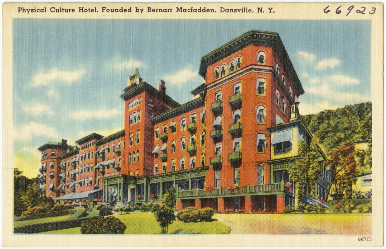 Physical Culture Hotel Founded By Bernarr Macfadden Dansville N Y
