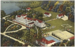 Air view, Hotel Ambassador of Fallsburg, N. Y.