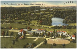 Air view, Lakeside Inn and Country Club, Ferndale, N. Y.