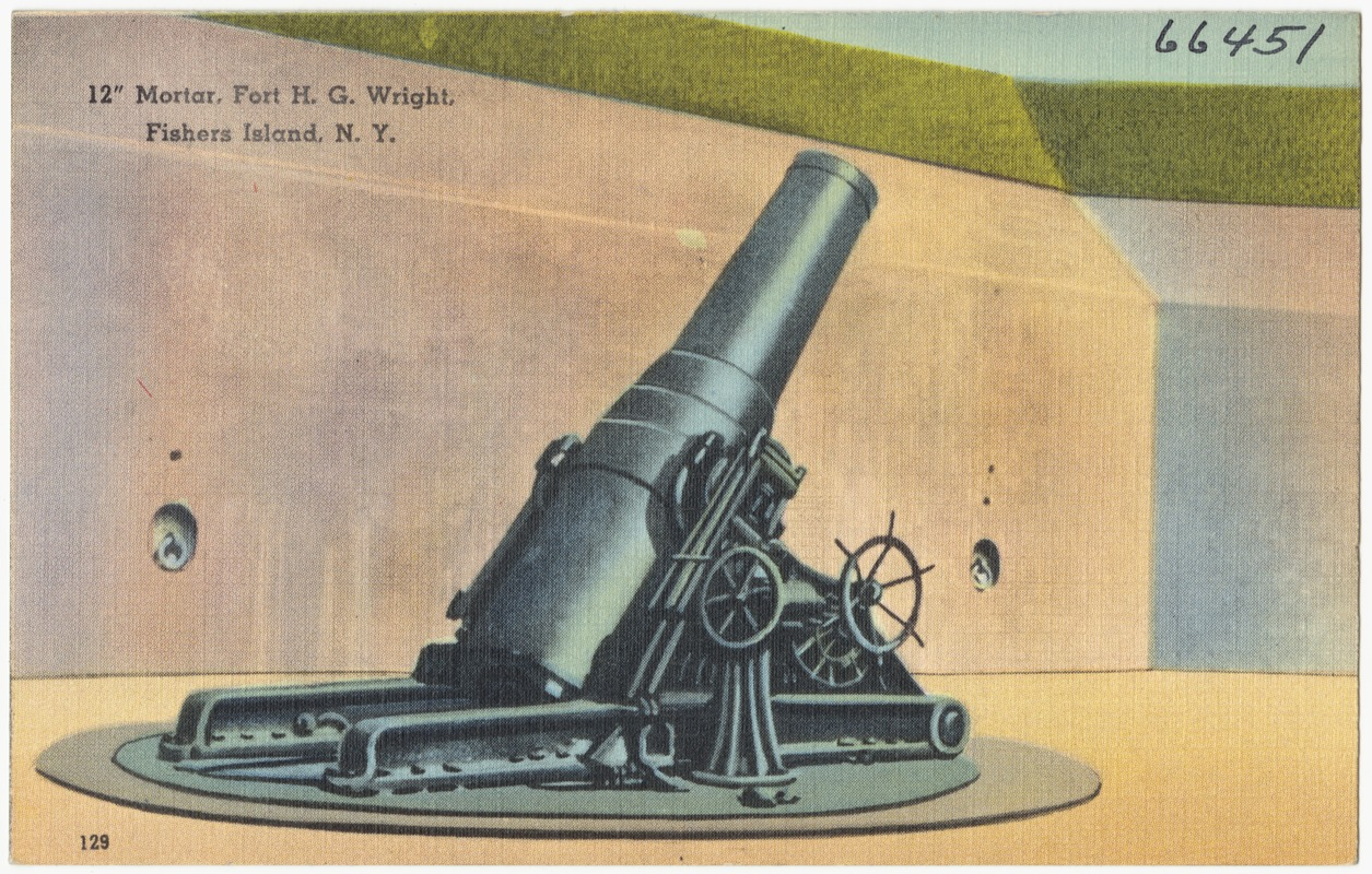 "12"" mortar, Fort H. G. Wright, Fishers Island, N. Y."
