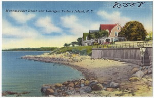 Munnatawket Beach and cottages, Fishers Island, N. Y.