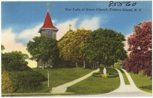 Our Lady of Grace Church, Fishers Island, N. Y.