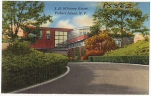 J. H. Whitney Estate, Fishers Island, N. Y.