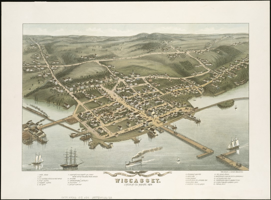 Birds eye view of the village of Wiscasset, Lincoln Co., Maine, 1878