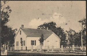 Friends Meeting House, South Yarmouth, Mass.
