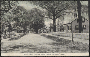 Main Street, looking south, South Yarmouth, Mass.