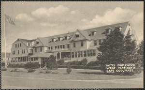 Hotel Englewood, West Yarmouth, Cape Cod, MA