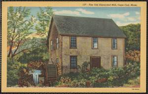 Old mill, Stoney Brook, Brewster, Mass.