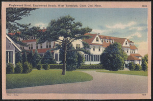 Englewood Hotel, West Yarmouth, Mass.