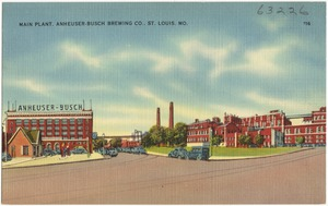 Main plant. Anheuser-Bush Brewing Co., St. Louis, Mo.