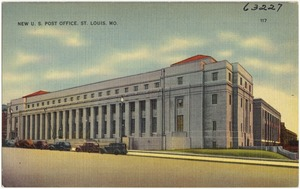New U.S. Post Office, St. Louis, Mo.