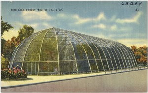 Bird Cage, Forest Park, St. Louis, Mo.