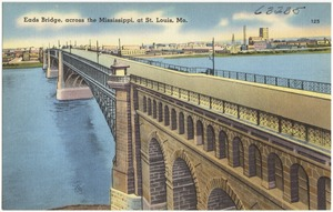 Eads Bridge, across the Mississippi, at St. Louis, Mo.