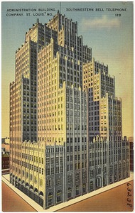 Administration building, Southwestern Bell Telephone Company, St. Louis, Mo.