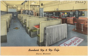 Bunkers' Up & Up Café, Havre, Montana
