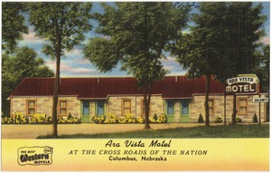 Ara Vista Motel, at the cross roads of the nation, Columbus, Nebraska