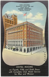 Elks Building, Southwest Corner 18th and Dodge Streets, Omaha, Nebraska. Strictly fireproof