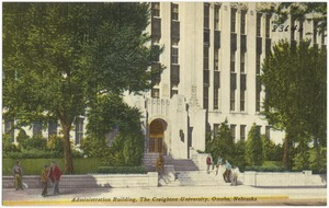 Administration building, The Creighton University, Omaha, Nebraska