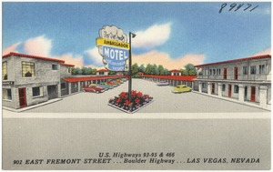 Ambassador Motel, U.S. Highways 93 - 95 & 466, 902 East Fremont Street... Boulder Highway... Las Vegas, Nevada